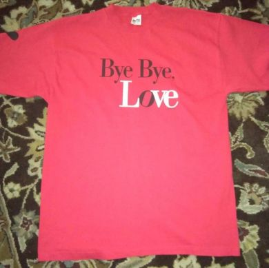 Bye Bye Love Movie Promo TShirt
