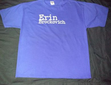 Erin Brockorvich Movie Prom Shirt